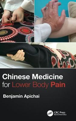 Chinese Medicine for Lower Body Pain book