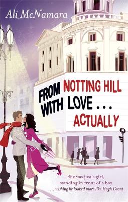 From Notting Hill With Love . . . Actually book