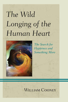 Wild Longing of the Human Heart book