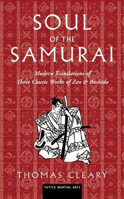 Soul of the Samurai by Thomas Cleary