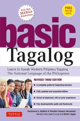 Basic Tagalog: Learn to Speak Modern Filipino/ Tagalog - The National Language of the Philippines: Revised Third Edition (with Online Audio) by Paraluman S Aspillera