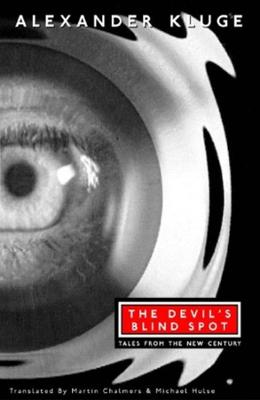 The Devil's Blind Spot: Tales from the New Century by Martin Chalmers