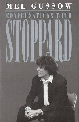 Conversations with Stoppard by Mel Gussow