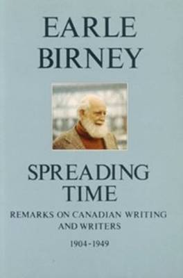 Spreading Time by Earle Birney