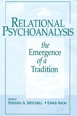 Relational Psychoanalysis by Stephen A. Mitchell