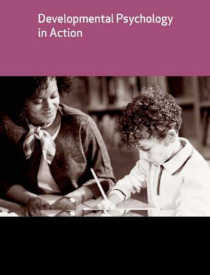 Developmental Psychology in Action by Clare Wood
