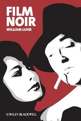 Film Noir by William Luhr