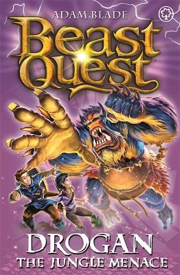 Beast Quest: Drogan the Jungle Menace by Adam Blade