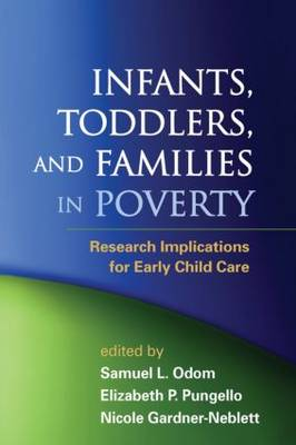 Infants, Toddlers, and Families in Poverty by Samuel L. Odom