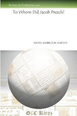 To Whom Did Jacob Preach? by Susan Ashbrook Harvey