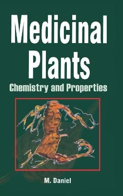 Medicinal Plants: Chemistry and Properties book