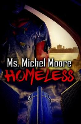 Homeless by Michel Moore