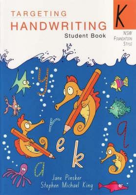 Targeting Handwriting: NSW - K: NSW - K: Student Book book