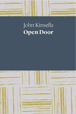 Open Door by John Kinsella