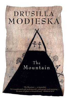 The Mountain by Drusilla Modjeska