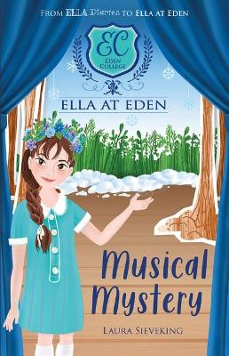 Ella at Eden #3: Musical Mystery by Danielle McDonald