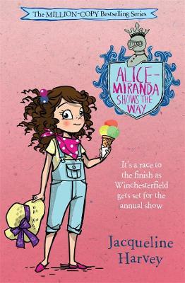 Alice-Miranda Shows the Way: Alice-Miranda 6 by Jacqueline Harvey