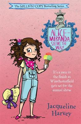 Alice-Miranda Shows the Way: Alice-Miranda 6 by Jacqueline Harvey