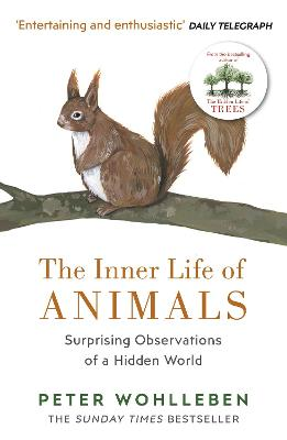Inner Life of Animals by Peter Wohlleben