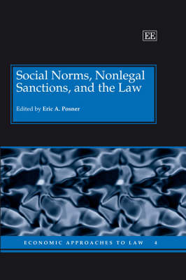 Social Norms, Nonlegal Sanctions, and the Law by Eric A. Posner