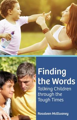Finding the Words by Rosaleen McElvaney