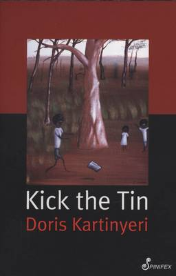 Kick the Tin by Doris Kartinyeri
