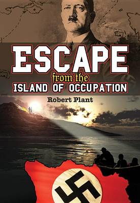 Escape from the Island of Occupation by Robert Plant