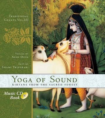 Yoga of Sound by Agni Deva