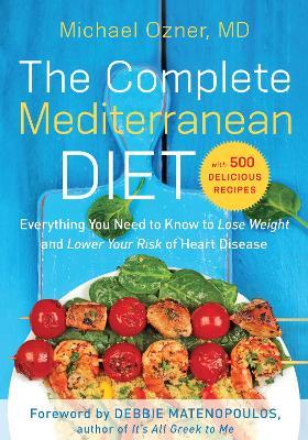 The Complete Mediterranean Diet by Michael  Ozner