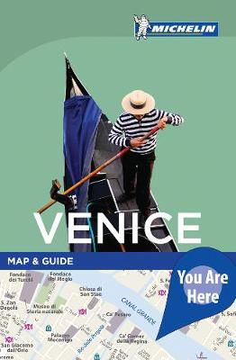 You Are Here Guide Venice by Michelin