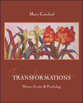 Transformations: Women, Gender, and Psychology with Sex & Gender Online Workbook by Mary Crawford