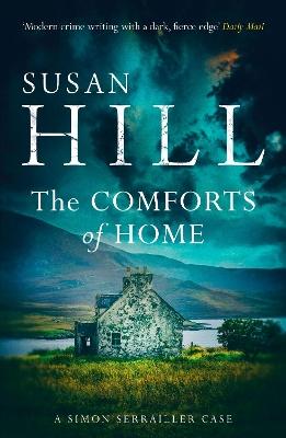 The Comforts of Home: Simon Serrailler Book 9 book