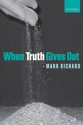 When Truth Gives Out by Mark Richard