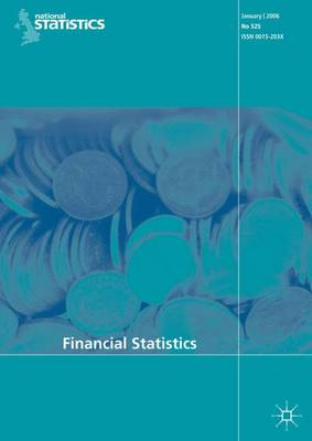 Financial Statistics No 548, December 2007 by Office for National Statistics