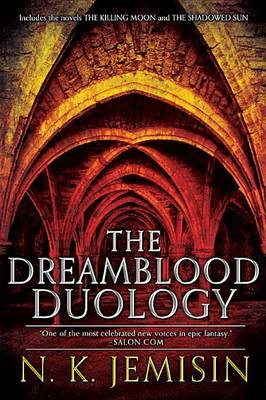 The Dreamblood Duology by N K Jemisin