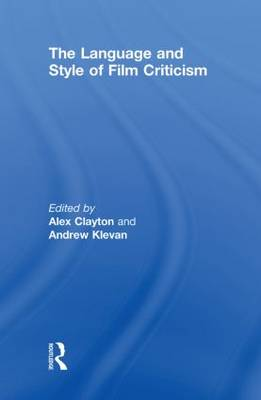 Language and Style of Film Criticism by Andrew Klevan