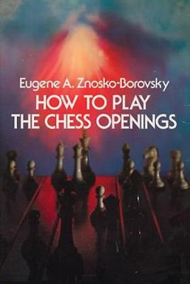 How to Play Chess Openings book