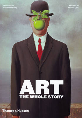 Art: The Whole Story by Stephen Farthing