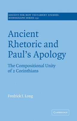 Ancient Rhetoric and Paul's Apology by Fredrick J. Long
