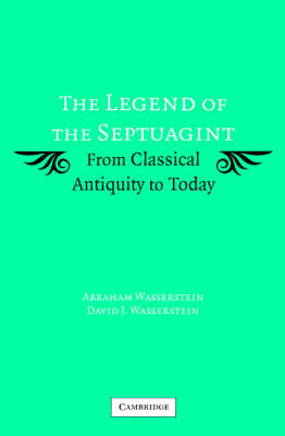 The Legend of the Septuagint by Abraham Wasserstein