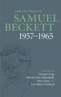 The Letters of Samuel Beckett: Volume 3, 1957-1965 by Samuel Beckett