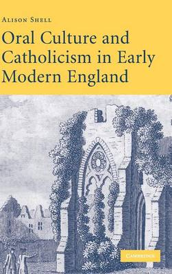Oral Culture and Catholicism in Early Modern England book