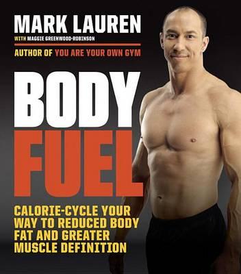 Body Fuel by Mark Lauren