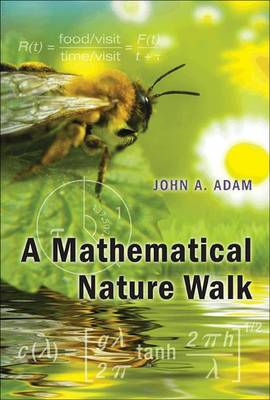 Mathematical Nature Walk by John A. Adam