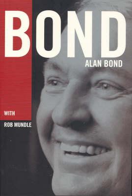 Bond by Rob Mundle