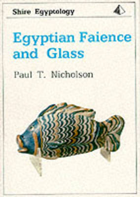 Egyptian Faience and Glass book