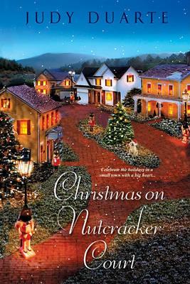 Christmas on Nutcracker Court by Judy Duarte