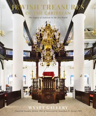 Jewish Treasures of the Caribbean by Wyatt Gallery