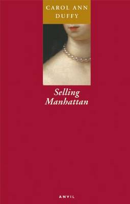 Selling Manhattan by Carol Ann Duffy
