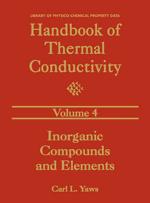 Handbook of Thermal Conductivity, Volume 4 by Carl L. Yaws
